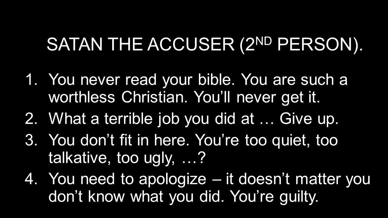 WHAT DOES GOD'S WORD SAY? 1 John 3:8 2 Corinthians 10:5 Romans 8:1 Colossians 1:13