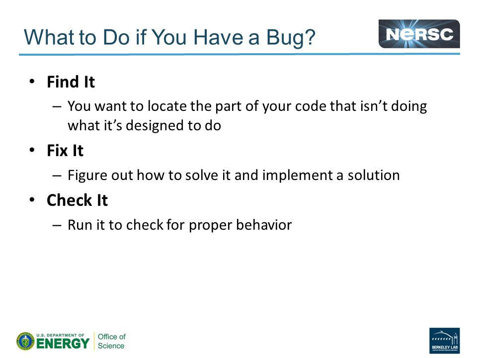 What to Do if You Have a Bug.