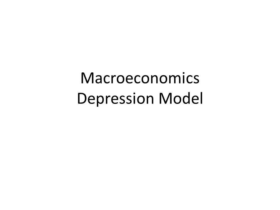 Macroeconomics Depression Model