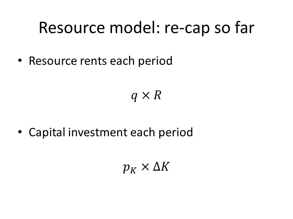 Resource model: re-cap so far