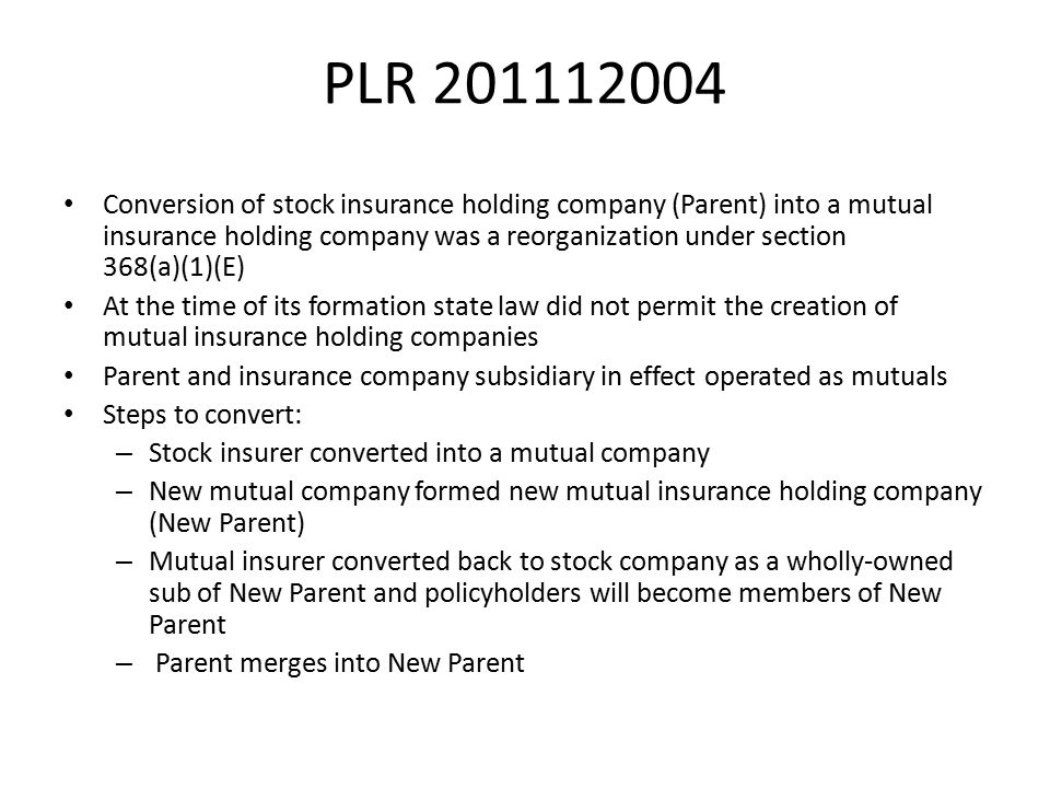 PLR 201112004 Conversion of stock insurance holding company (Parent) into a mutual insurance holding company was a reorganization under section 368(a)