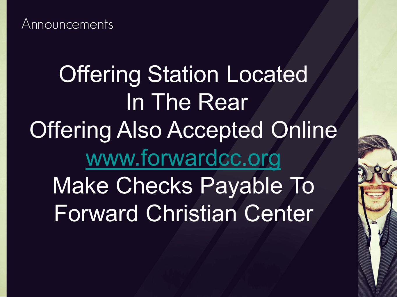 Offering Station Located In The Rear Offering Also Accepted Online www.forwardcc.org Make Checks Payable To Forward Christian Center