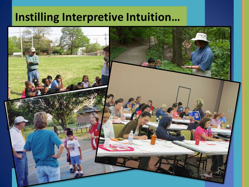 Instilling Interpretive Intuition…