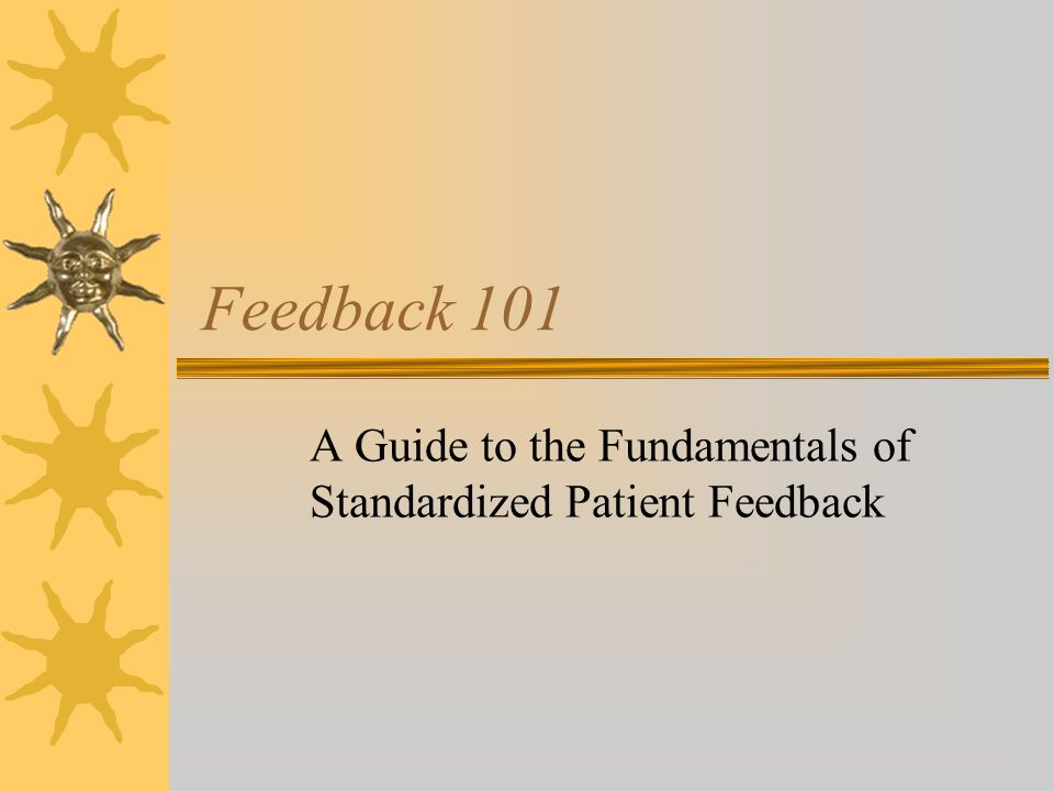 Significance of Feedback  What is it.