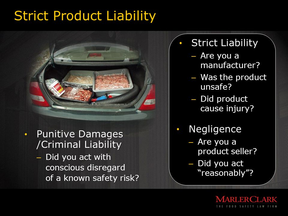 Strict Product Liability Negligence Negligence – Are you a product seller.