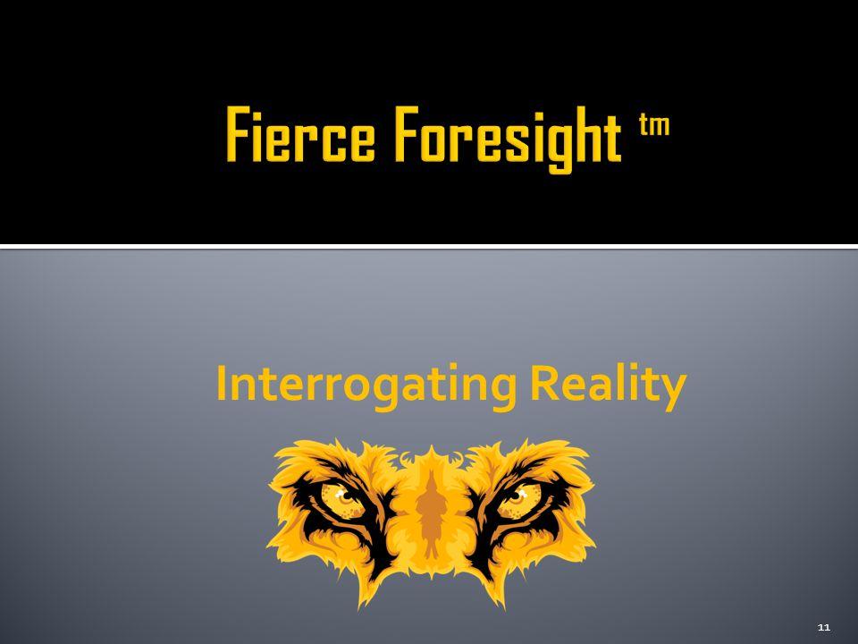 Interrogating Reality 11