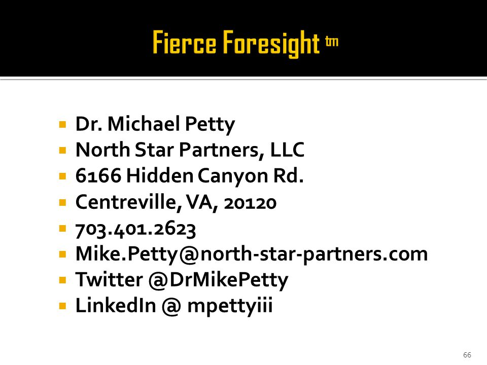  Dr. Michael Petty  North Star Partners, LLC  6166 Hidden Canyon Rd.
