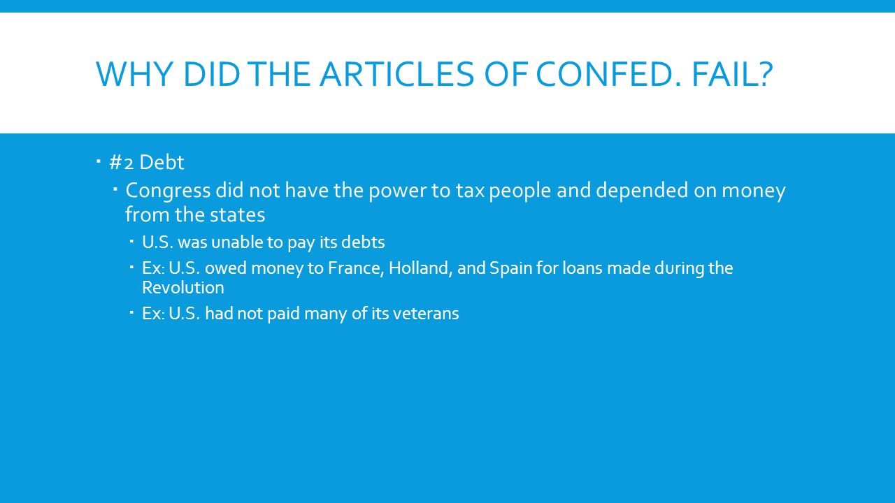 WHY DID THE ARTICLES OF CONFED. FAIL.
