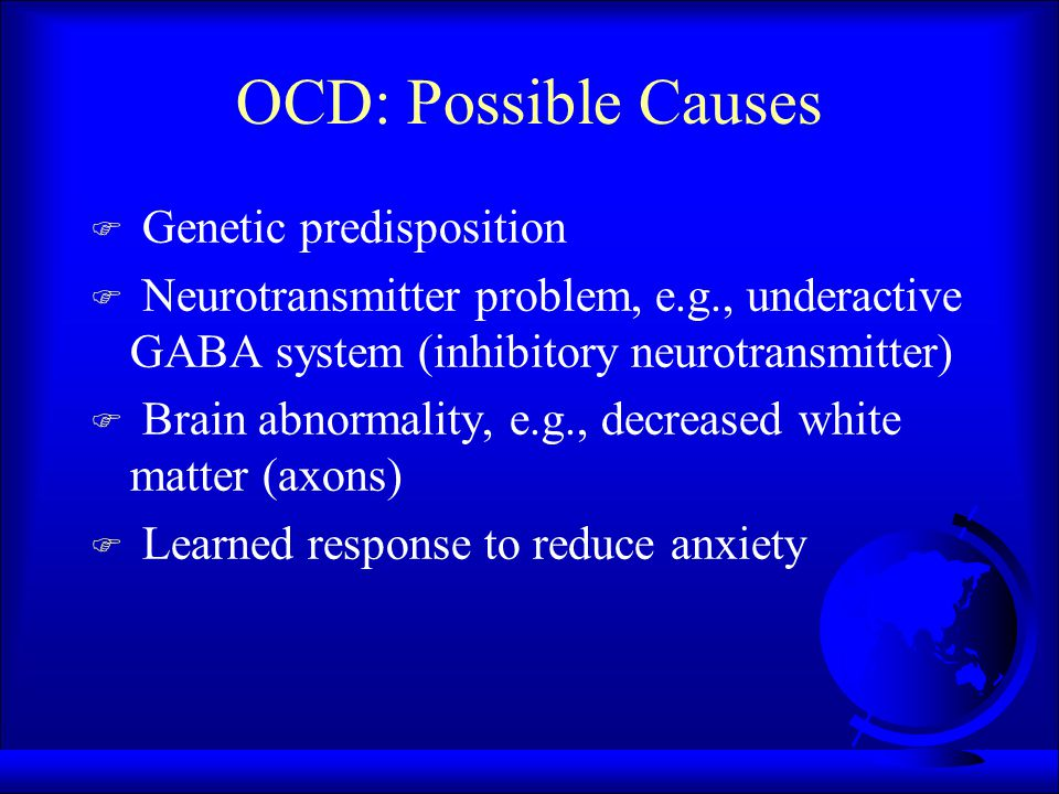 Obsessive-Compulsive Disorder F obsessions: persistent, irrational thoughts F compulsions: impulses to perform repeated behaviors