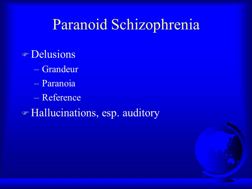 Schizophrenia F NOT split personality F Disordered thinking F Symptoms vary according to subtype