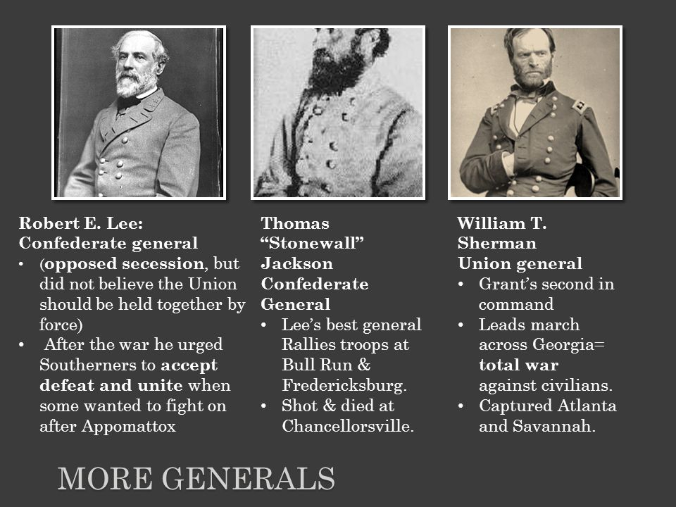 MORE GENERALS Robert E.