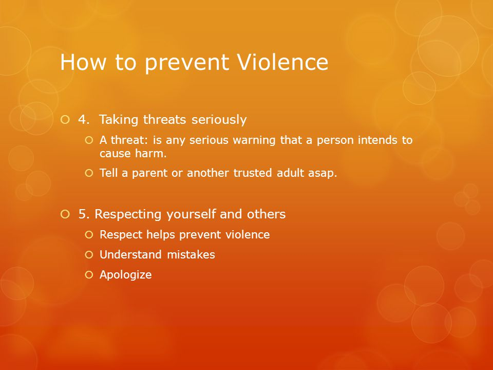 How to prevent Violence  4.