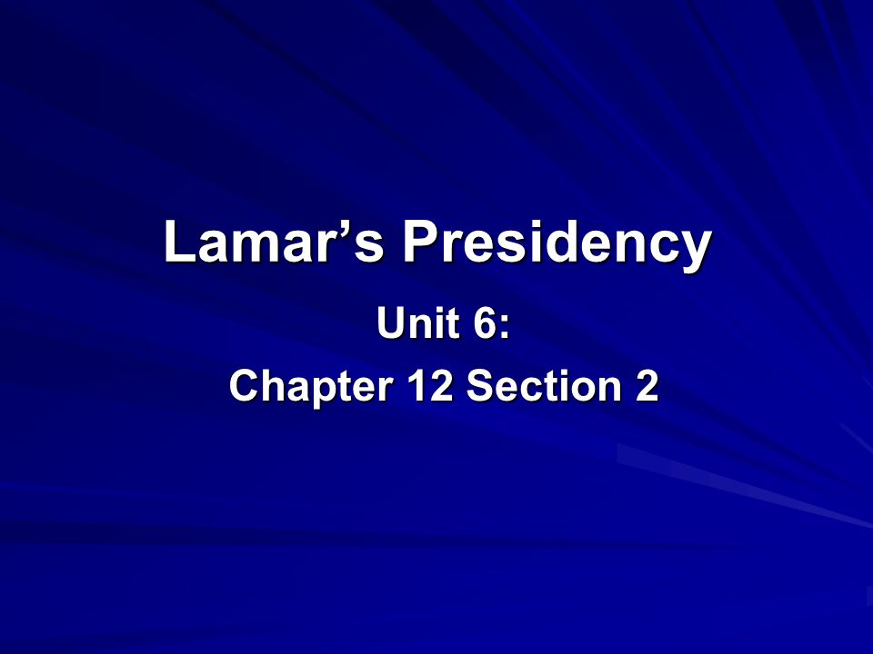 Mirabeau Lamar Becomes President Texans elected Lamar president when Houston's term ended in 1838.