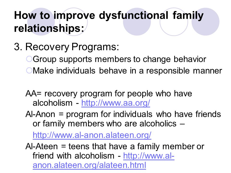How to improve dysfunctional family relationships: 3.