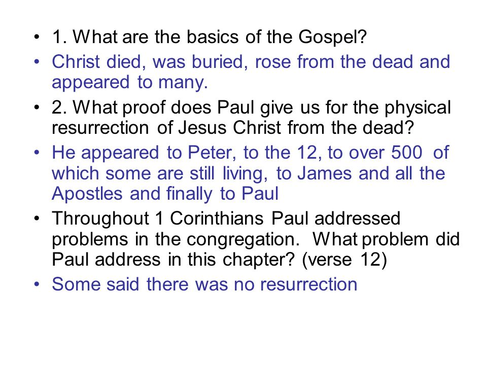 1. What are the basics of the Gospel.