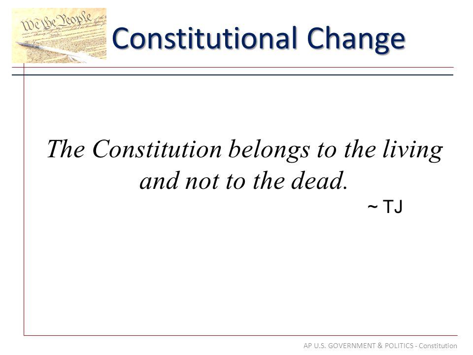 Constitutional Change AP U.S.