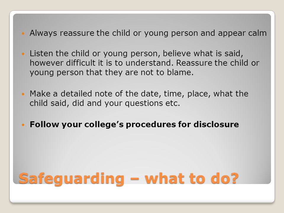 Safeguarding – what to do.