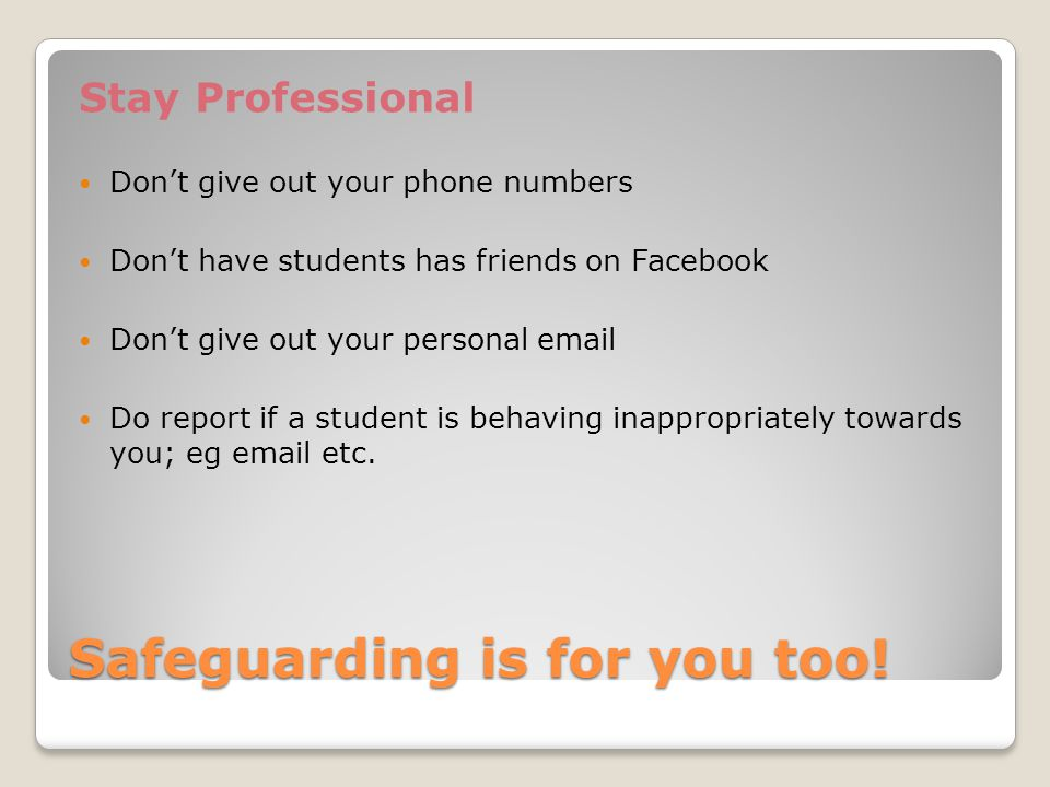 Safeguarding is for you too.