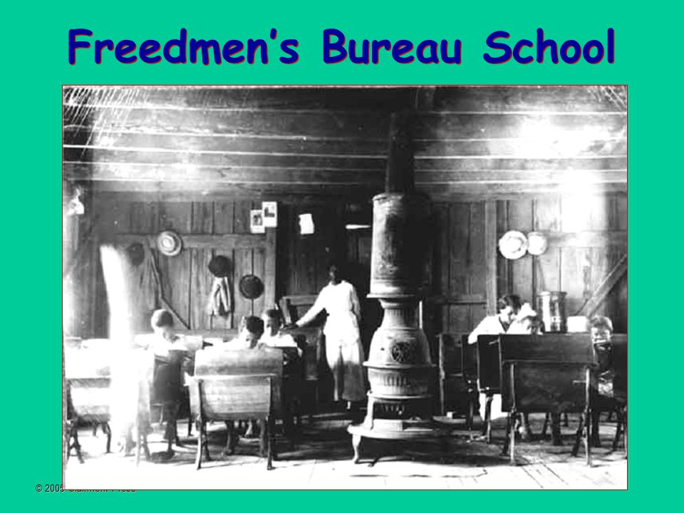 © 2005 Clairmont Press Freedmen's Bureau School