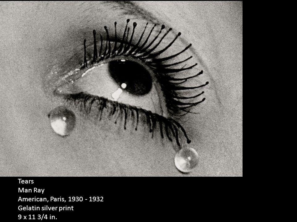 Tears Man Ray American, Paris, 1930 - 1932 Gelatin silver print 9 x 11 3/4 in.