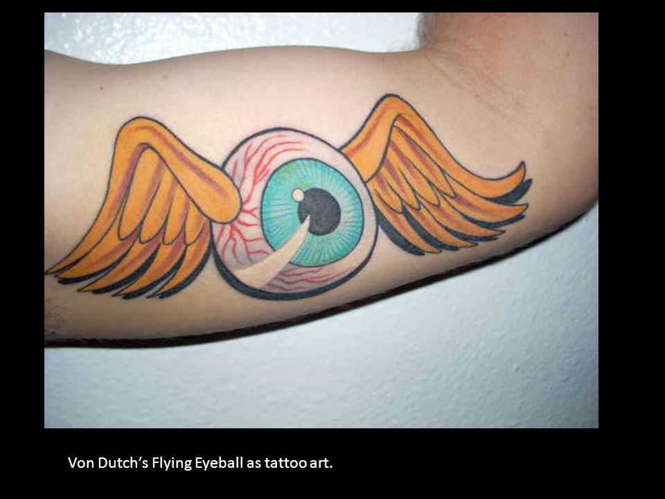 Von Dutch's Flying Eyeball as tattoo art.