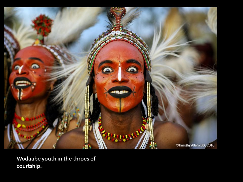 Wodaabe youth in the throes of courtship.