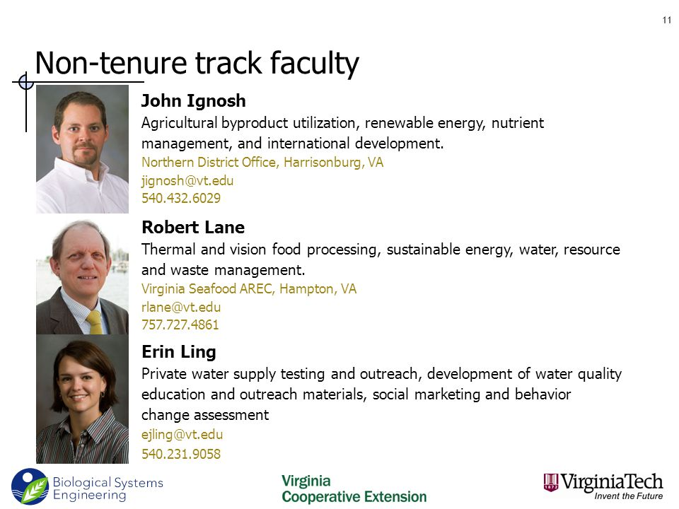 Non-tenure track faculty 11 Robert Lane Thermal and vision food processing, sustainable energy, water, resource and waste management.