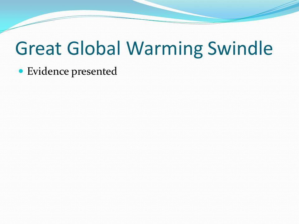 Great Global Warming Swindle Evidence presented