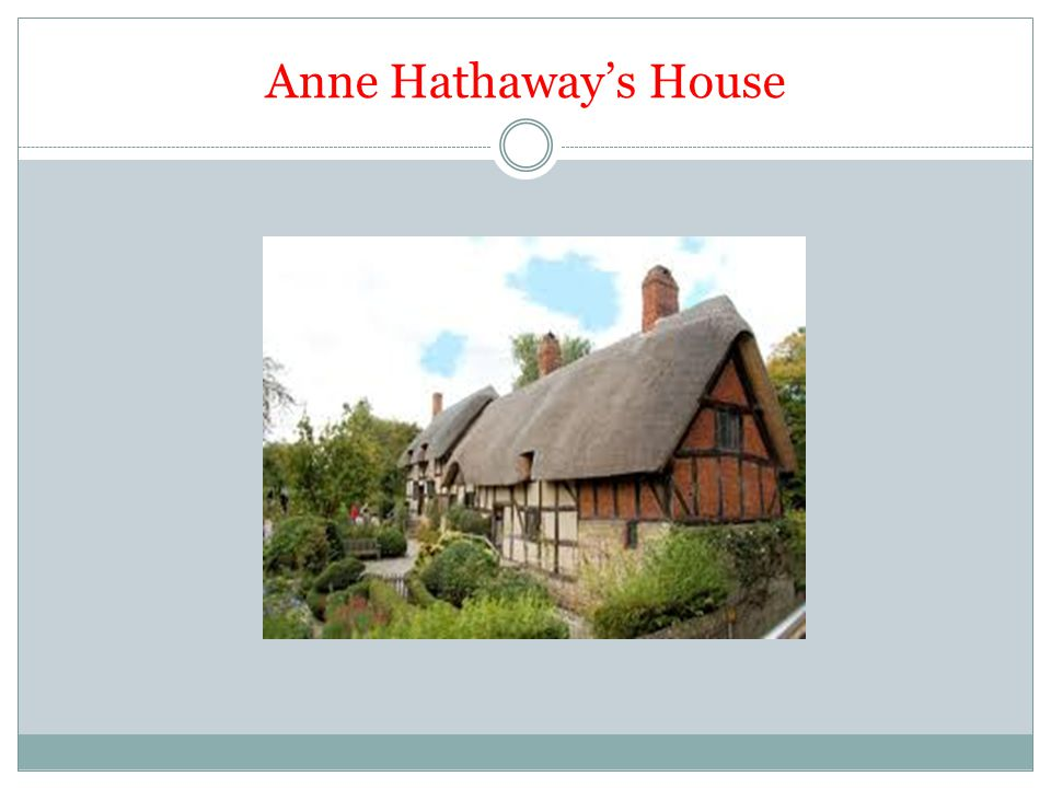 Anne Hathaway's House