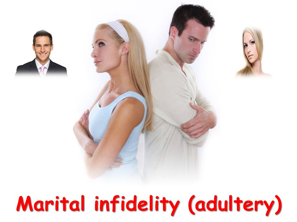 Marital infidelity (adultery)