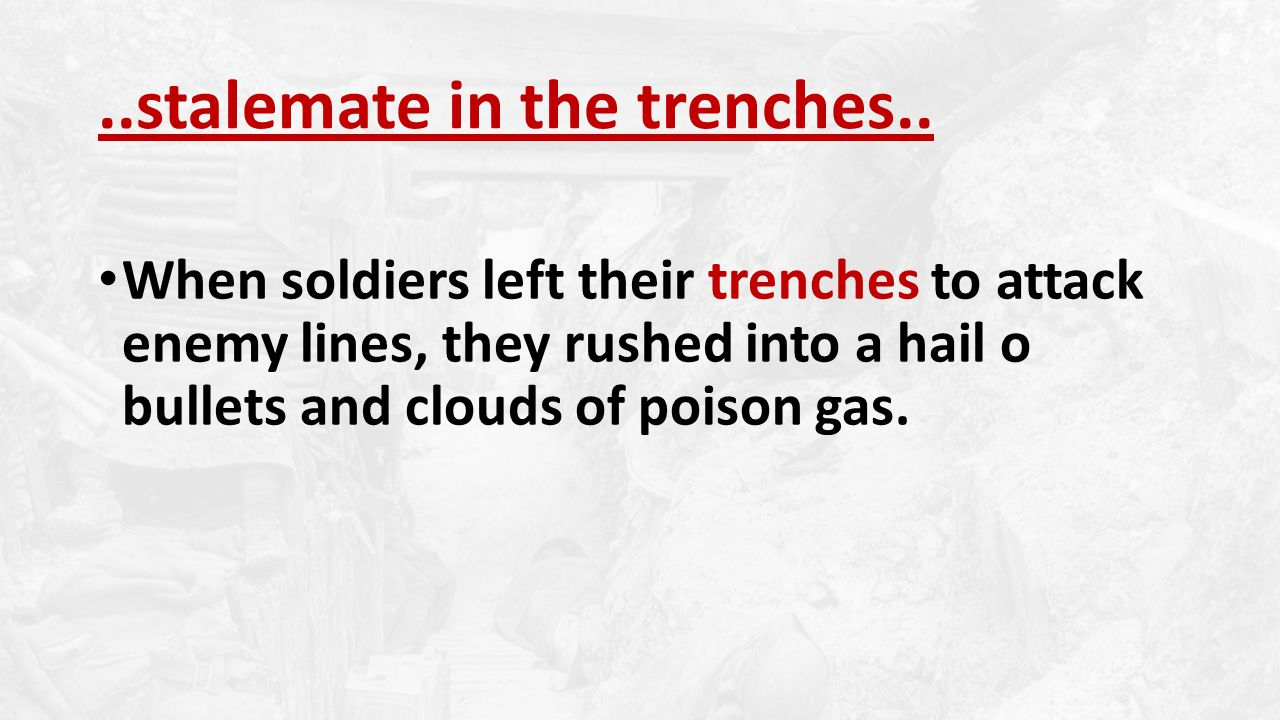 ..stalemate in the trenches..