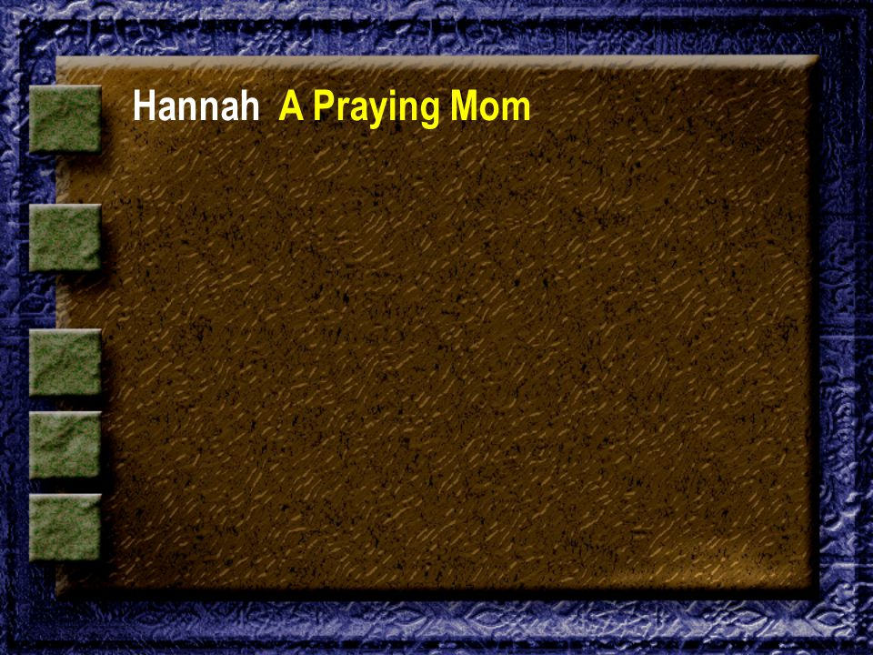 HannahA Praying Mom