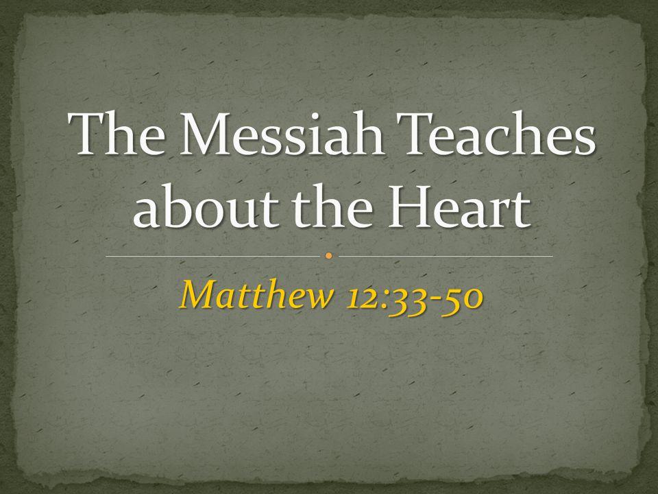 Matthew 12:33-50
