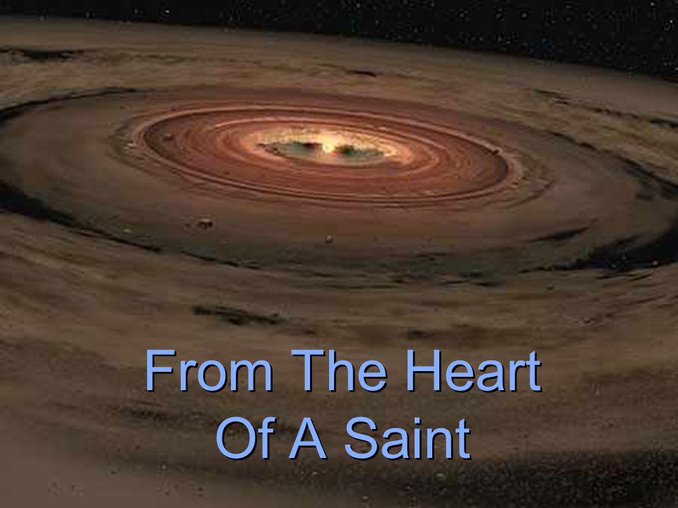 From The Heart Of A Saint From The Heart Of A Saint