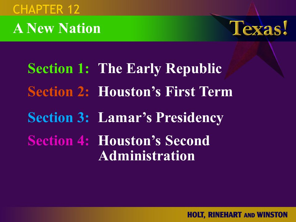 SECTION 1 The Early Republic Question: Why was the election of 1836 significant?