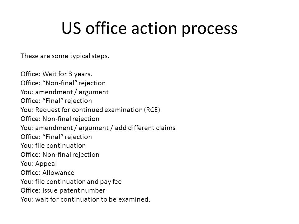 US office action process These are some typical steps.