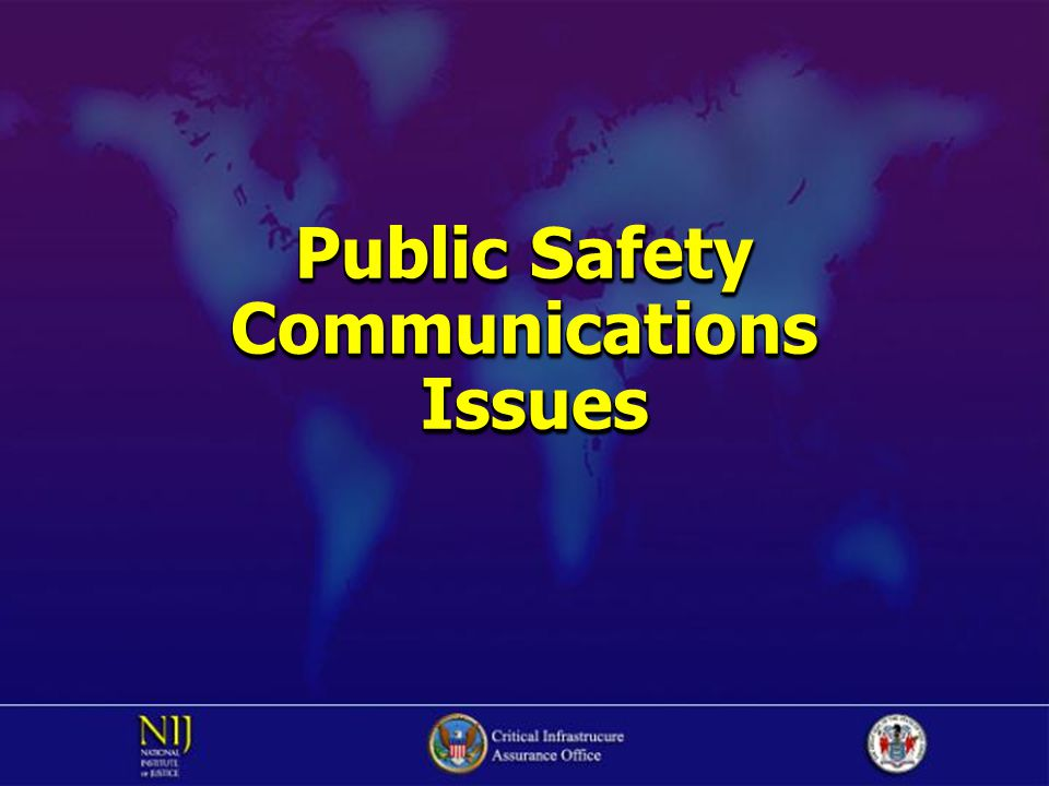 Public Safety Communications Issues