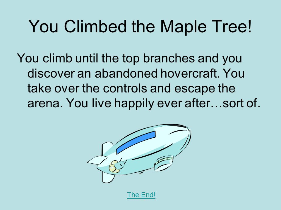 You Climbed the Maple Tree.