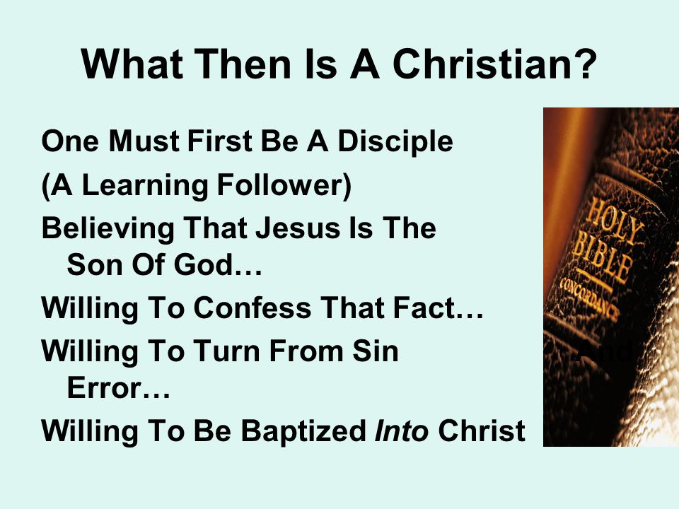 What Then Is A Christian.