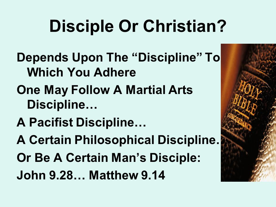 Disciple Or Christian.