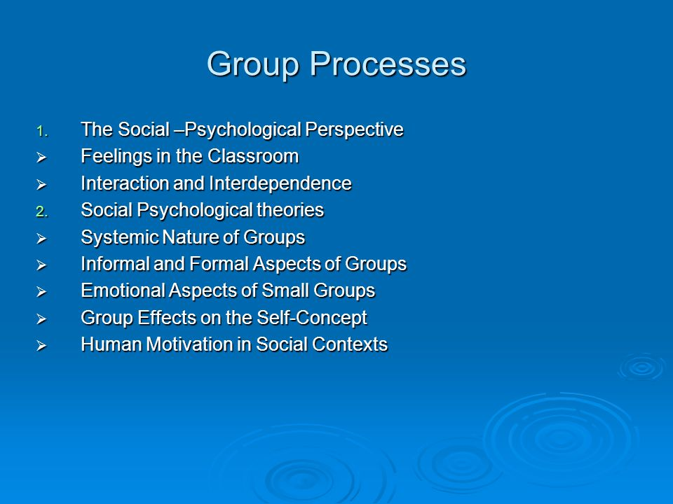 Group Processes 1.
