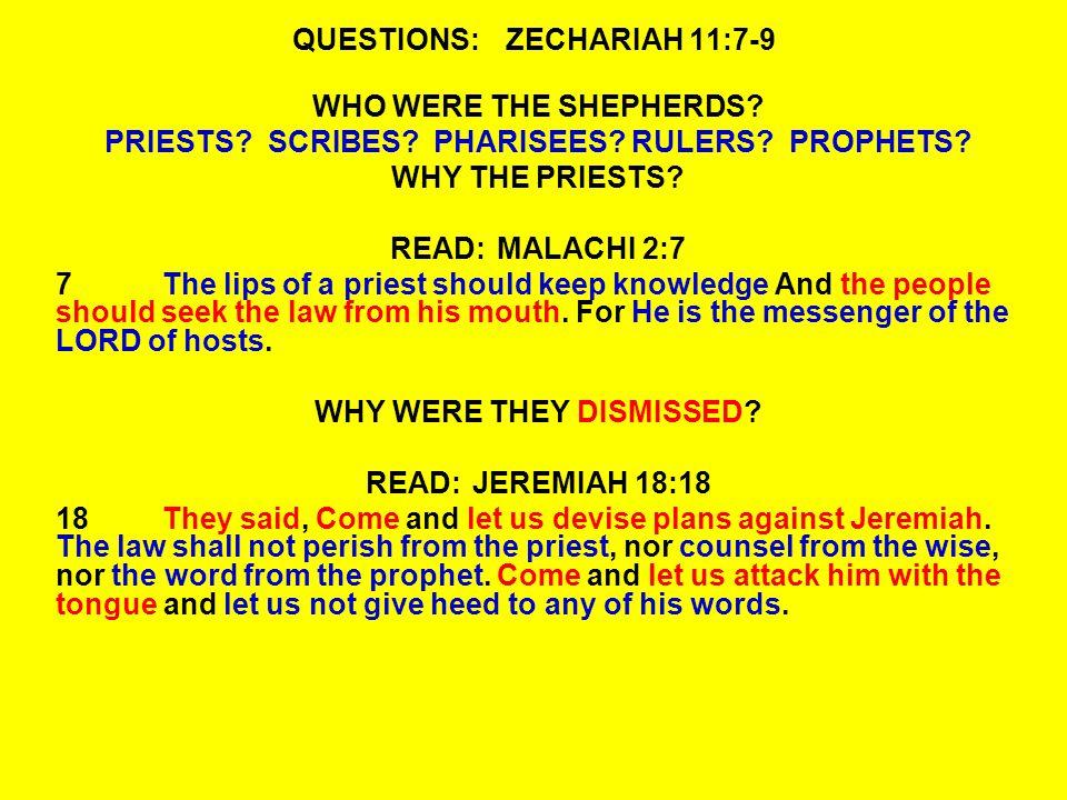 QUESTIONS:ZECHARIAH 11:7-9 WHO WERE THE SHEPHERDS.