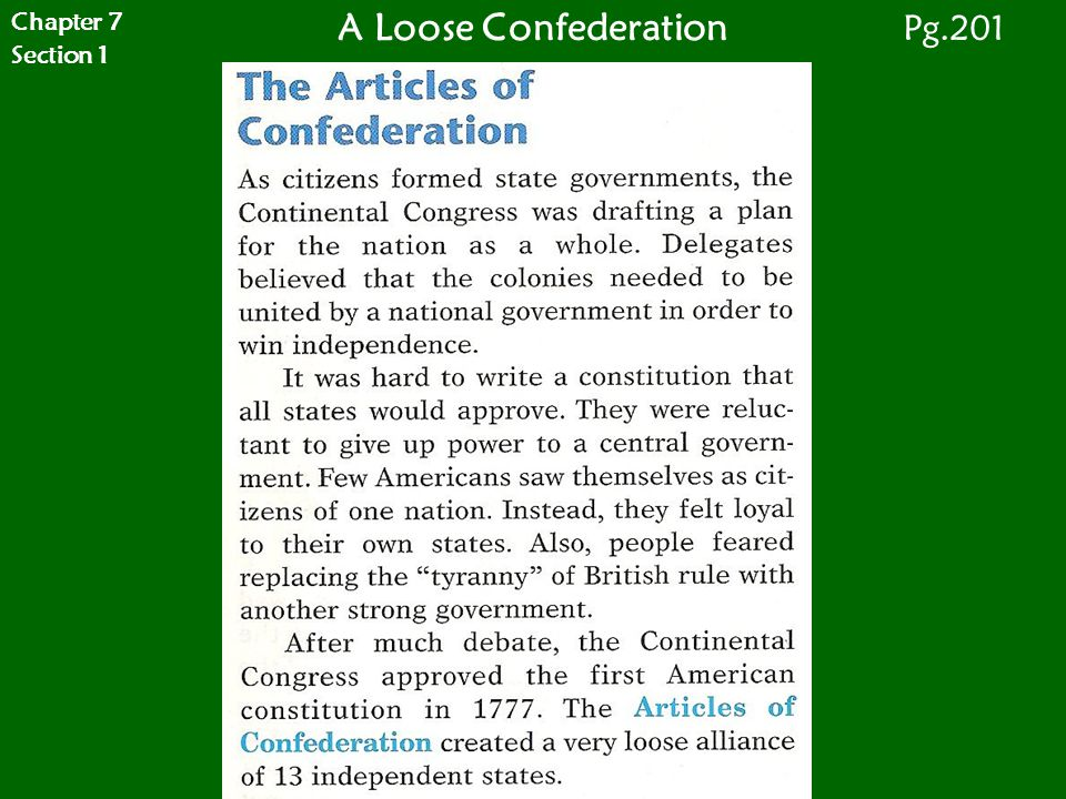 Chapter 7 Section 1 A Loose Confederation Pg.201