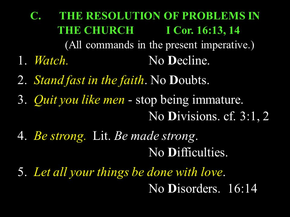 C. THE RESOLUTION OF PROBLEMS IN THE CHURCHI Cor.
