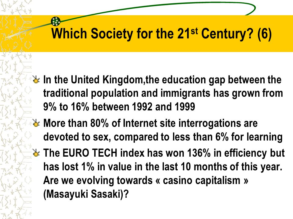 Which Society for the 21 st Century.
