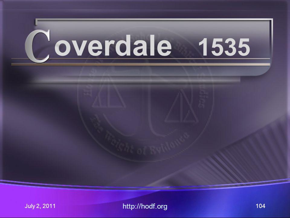 July 2, 2011 http://hodf.org 104 overdale 1535