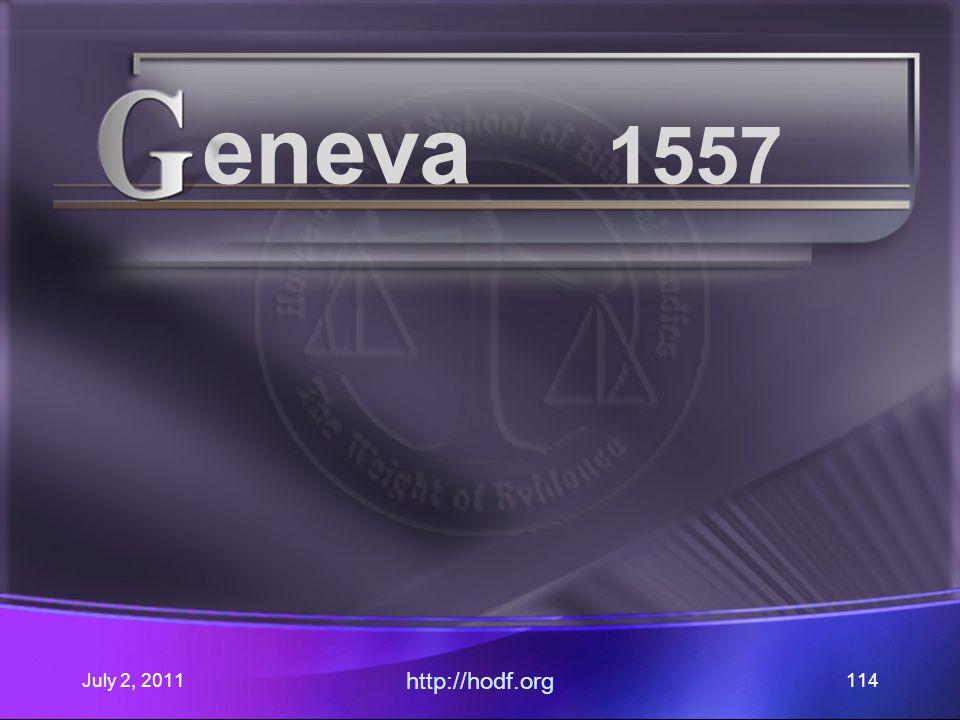 July 2, 2011 http://hodf.org 114 eneva 1557