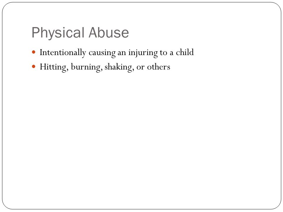 Treatment for Abused Children Usually through counseling sessions Help people make sense of their feelings and behavior Improve interactions with others