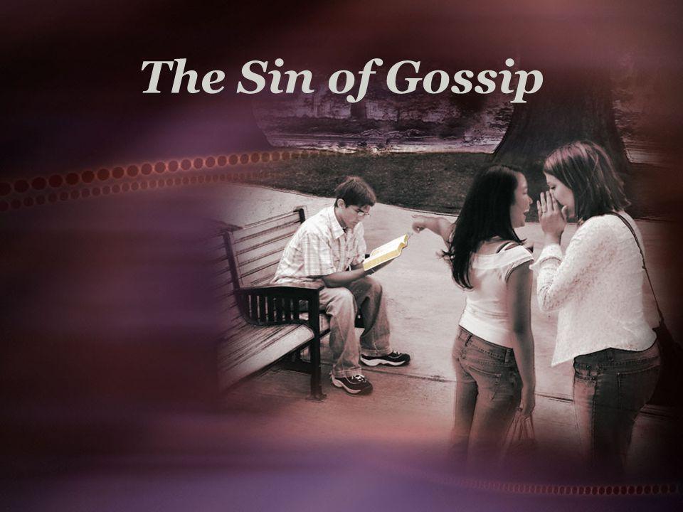 The Sin of Gossip