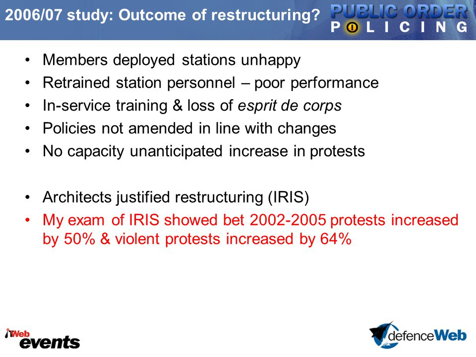 2006/07 study: Outcome of restructuring.